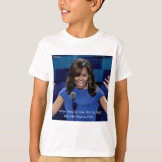 """Michelle Obama """"We Go High"""" Collectible T-Shirt"""