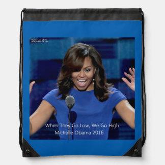 "Michelle Obama ""We Go High"" Drawstring Backpack"