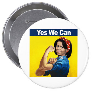 Michelle the Riveter - Yes we can.png Pinback Button