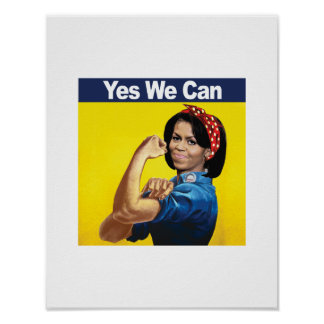 MICHELLE THE RIVETER - YES WE CAN -.png Poster