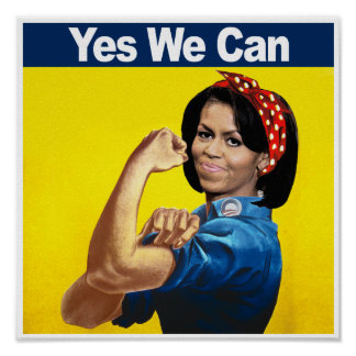 MICHELLE THE RIVETER - YES WE CAN.png Posters