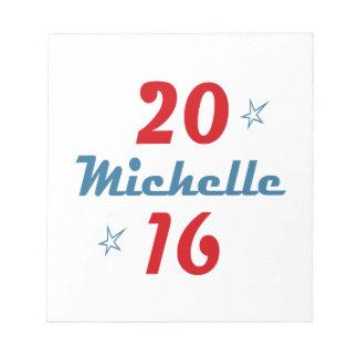 MICHELLE TWENTY SIXTEEN.png Memo Note Pad