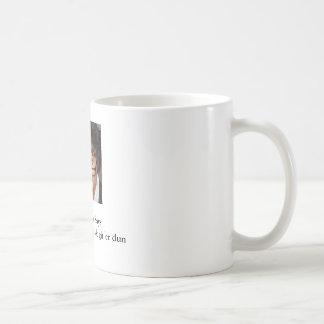 MichelleJPG, The Maven SaysGit off 'ur buns hun... Coffee Mugs