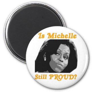 MichelleProudA Magnet
