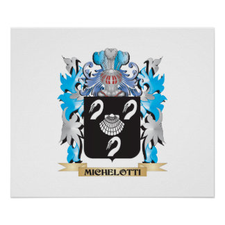 Michelotti Coat of Arms - Family Crest Poster