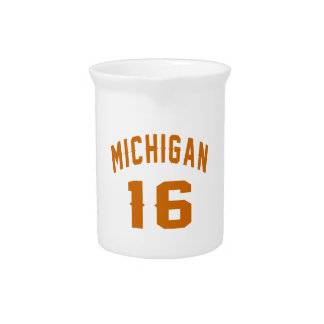 Michigan 16 Birthday Designs Drink Pitcher