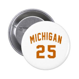 Michigan 25 Birthday Designs Button