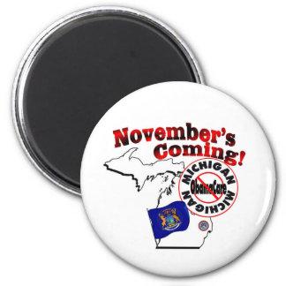 Michigan Anti ObamaCare – November's Coming! 2 Inch Round Magnet