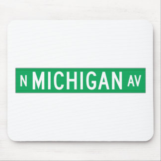 Michigan Avenue, Chicago, IL Street Sign Mouse Pad