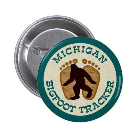 Michigan Bigfoot Tracker Pinback Button