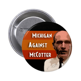 Michigan contra McCotter Pin Redondo 5 Cm