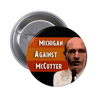 Michigan contra McCotter Pin Redondo De 2 Pulgadas