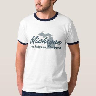 Michigan Don't Judge Us By Detroit Shirts