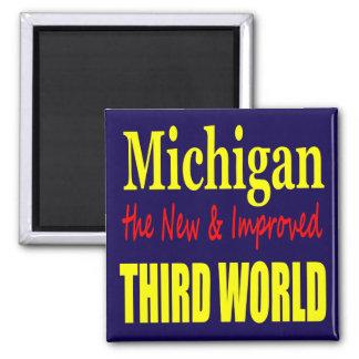 Michigan el TERCER MUNDO nuevo y mejorado Imán Cuadrado