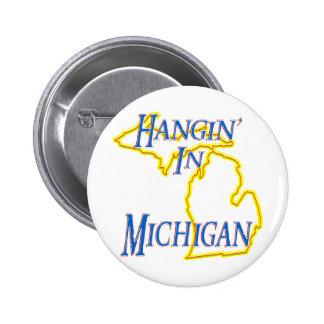 Michigan - Hangin' Button