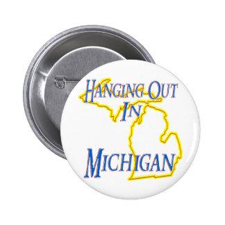 Michigan - Hanging Out Pinback Button