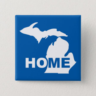 Michigan Home Away From State Button Badge Pin