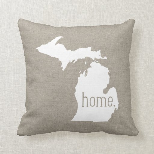 Throw Pillow That Says Home : Michigan Home State Throw Pillow Zazzle
