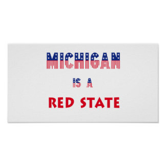 Michigan is a Red State Posters