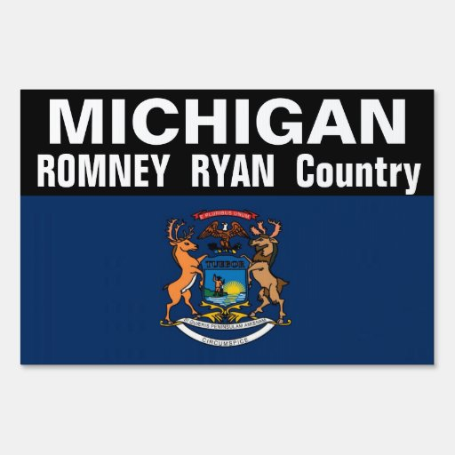 MICHIGAN is Romney Ryan Country Sign