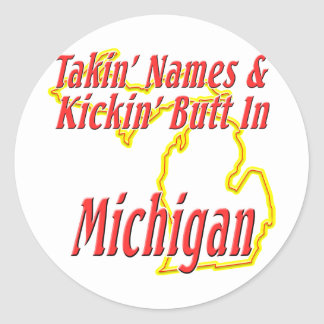 Michigan - Kickin' Butt Classic Round Sticker