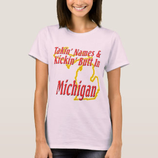 Michigan - Kickin' Butt T-Shirt