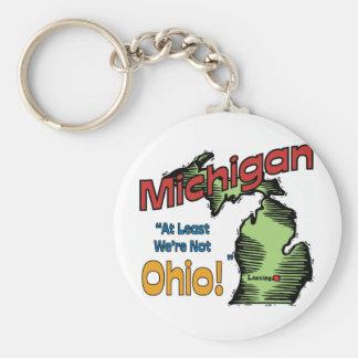 Michigan MI US Motto ~ At Least We're Not Ohio Basic Round Button Keychain