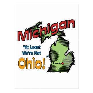 Michigan MI US Motto ~ At Least We're Not Ohio Postcard