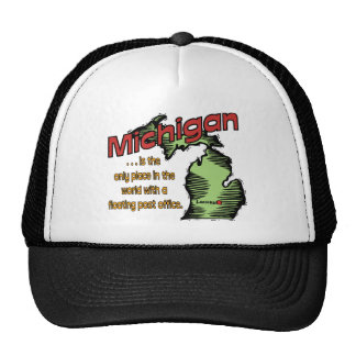 Michigan Motto ~ Worlds Only Floating Post Office Trucker Hat