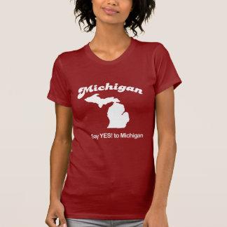 Michigan - Say yes T-shirt