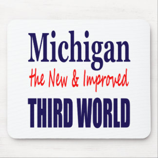Michigan the New & Improved THIRD WORLD Mouse Pad