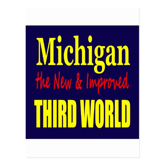Michigan the New & Improved THIRD WORLD Postcard