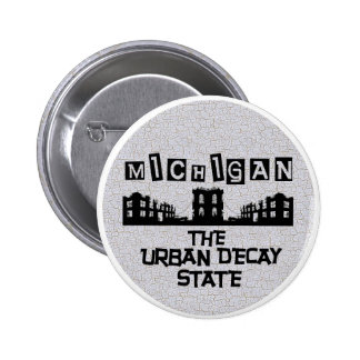 MICHIGAN: The Urban Decay State Button