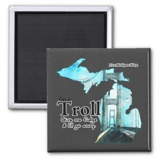 Michigan Troll: Give me Fudge! 2 Inch Square Magnet