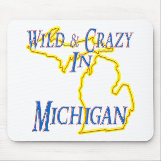 Michigan - Wild and Crazy Mouse Pad