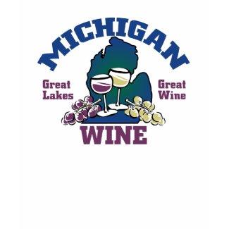 Michigan Wine Great Lakes Great State shirt