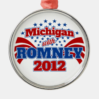 Michigan with Romney 2012 Metal Ornament