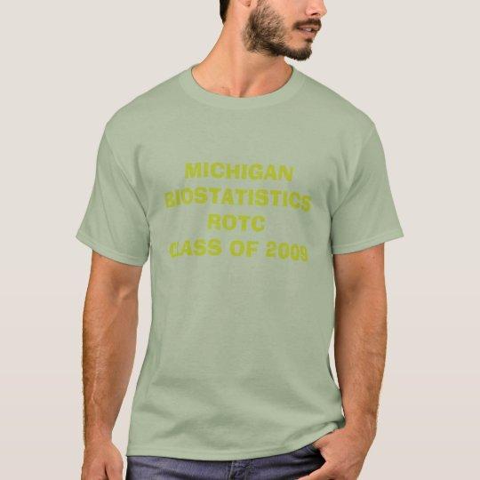 MICHIGANBIOSTATISTICSROTCCAMO T-Shirt