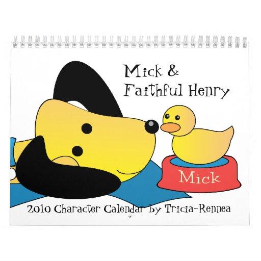 Mick and Faithful Henry 2010 Calendar