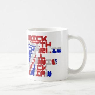 Mick Keith Charlie Bill Ronnie Mick Brian Coffee Mug