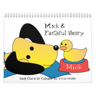 Mick y Henry fiel 2009 Calendario De Pared