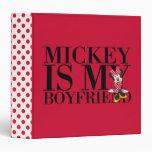 Mickey is My Boyfriend 3 Ring Binders
