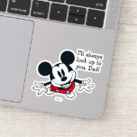 Mickey Mouse | Always Look Up To You Sticker