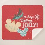 Mickey Mouse   Oh Boy! Feeling Jolly! Sherpa Blanket