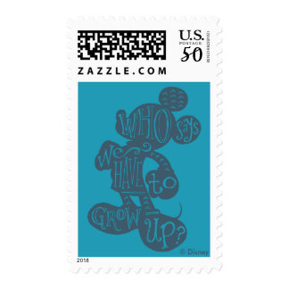 Mickey   Who Says We Have To Grow Up? Postage