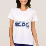 Micro-Fiber T's (Blog All Over) Shirts