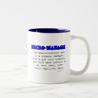 MICRO-MANAGE Two-Tone COFFEE MUG