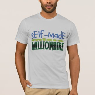 Self-Made micro Millionaire T-Shirt