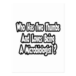 Microbiologist Joke...Two Thumbs Postcard