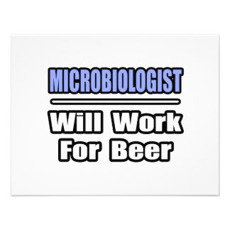 Microbiologist...Will Work For Beer Personalized Invitations
